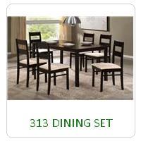 313 DINING SET